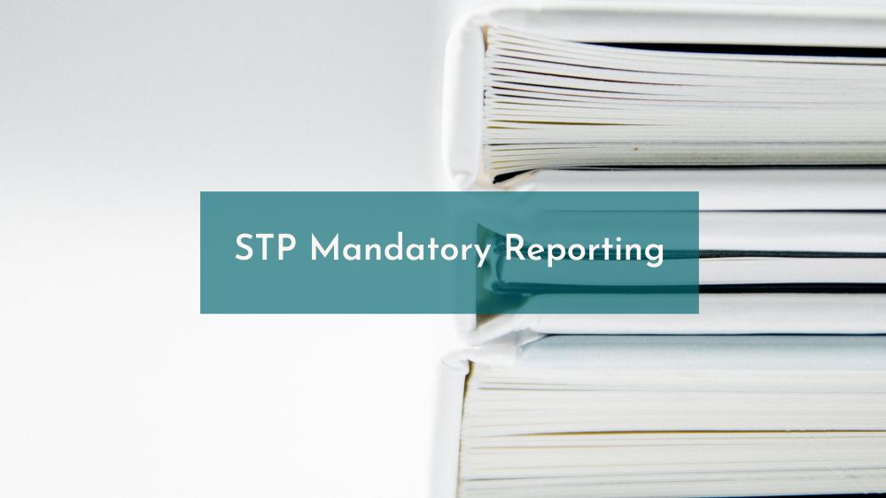 STP Mandatory Reporting Update